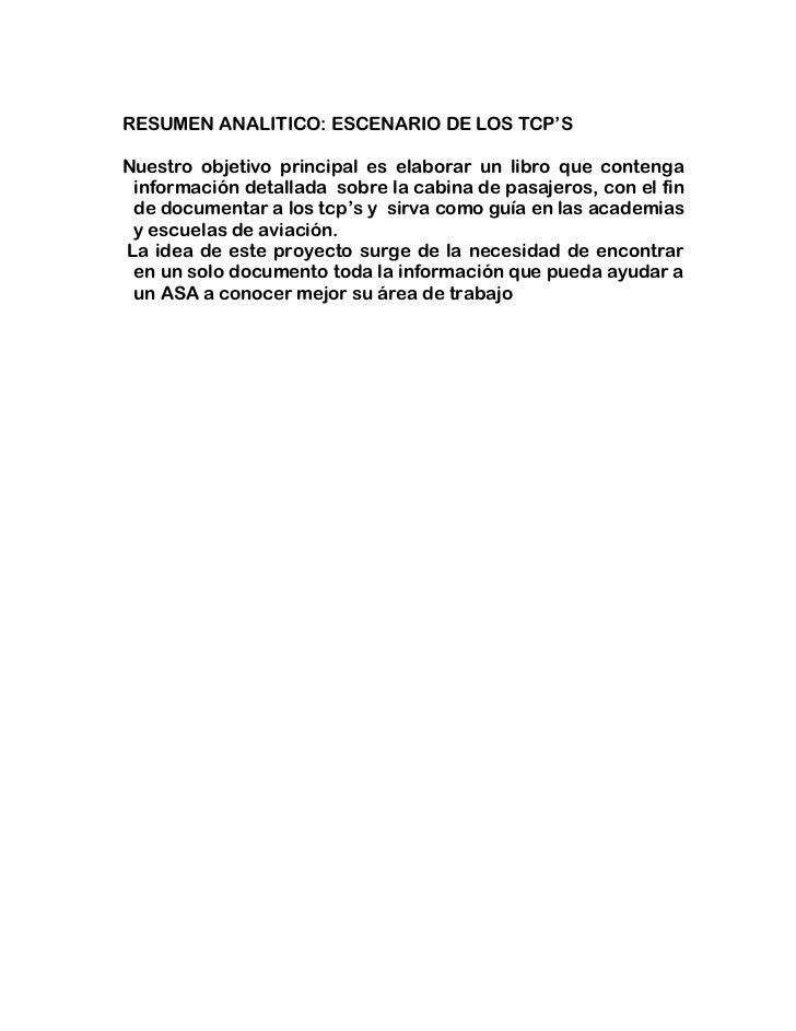 RESUMEN ANALITICO: ESCENARIO DE LOS TCP'S<br />Nuestro objetivo principal es elaborar un libro que contenga información de...