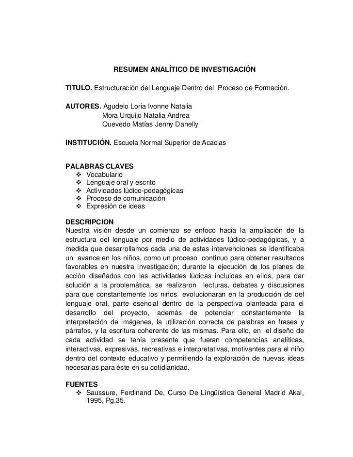 RESUMEN ANALÍTICO DE INVESTIGACIÓNTITULO. Estructuración del Lenguaje Dentro del Proceso de Formación.AUTORES. Agudelo Lor...