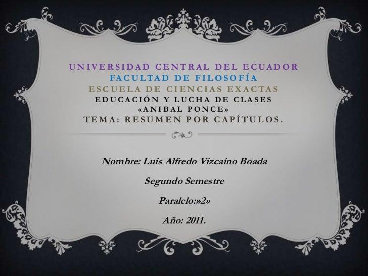 universidad central del ecuador facultad de filosofíaescuela de ciencias exactasEDUCACIÓN Y LUCHA DE CLASES«ANIBAL PONCE»T...