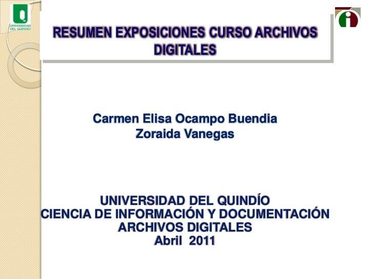 Carmen Elisa Ocampo Buendia<br />Zoraida Vanegas<br />UNIVERSIDAD DEL QUINDÍO<br />CIENCIA DE INFORMACIÓN Y DOCUMENTACIÓN<...