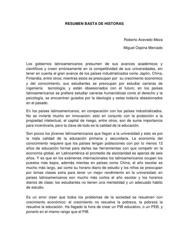 RESUMEN BASTA DE HISTORAS                                                          Roberto Acevedo Meza                   ...