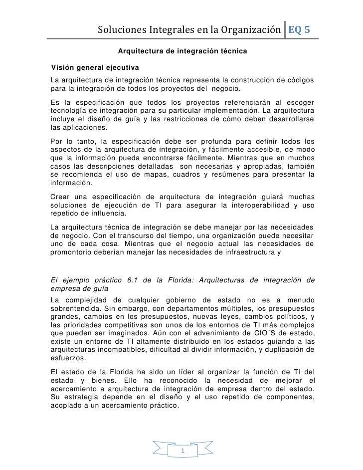 Soluciones Integrales en la Organización EQ 5                     Arquitectura de integración técnica  Visión general ejec...