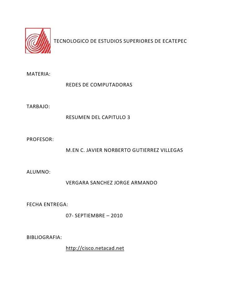 -425455270500<br />TECNOLOGICO DE ESTUDIOS SUPERIORES DE ECATEPEC<br />MATERIA:<br />REDES DE COMPUTADORAS<br />TARBAJO:<b...