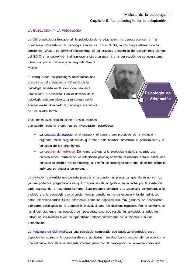 Historia de la psicologia 1                                               Capítulo 9. La psicología de la adaptaciónLA EVO...