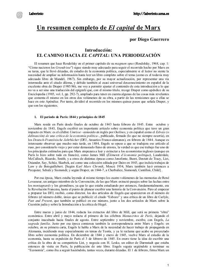 Laberinto http://laberinto.uma.es 1 Un resumen completo de El capital de Marx por Diego Guerrero Introducción: EL CAMINO H...