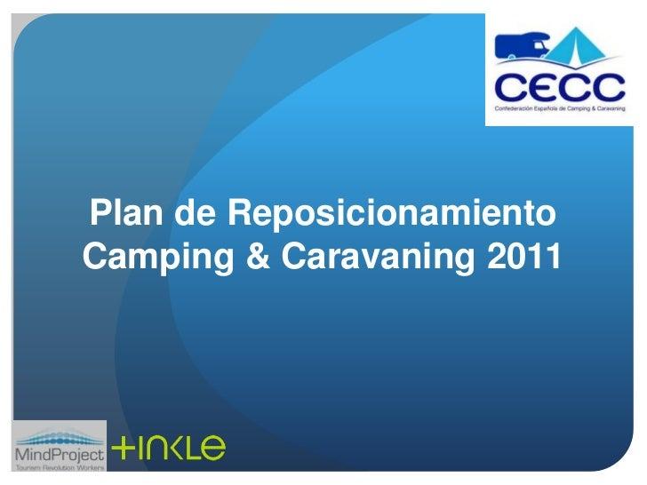 Plan de Reposicionamiento Camping & Caravaning 2011<br />