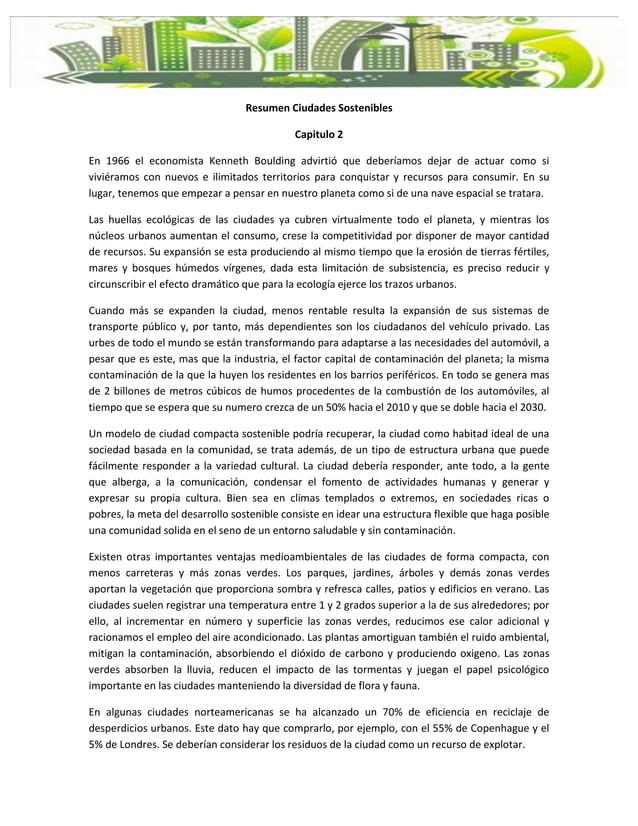 Resumen Ciudades Sostenibles                                            Capitulo 2En 1966 el economista Kenneth Boulding a...