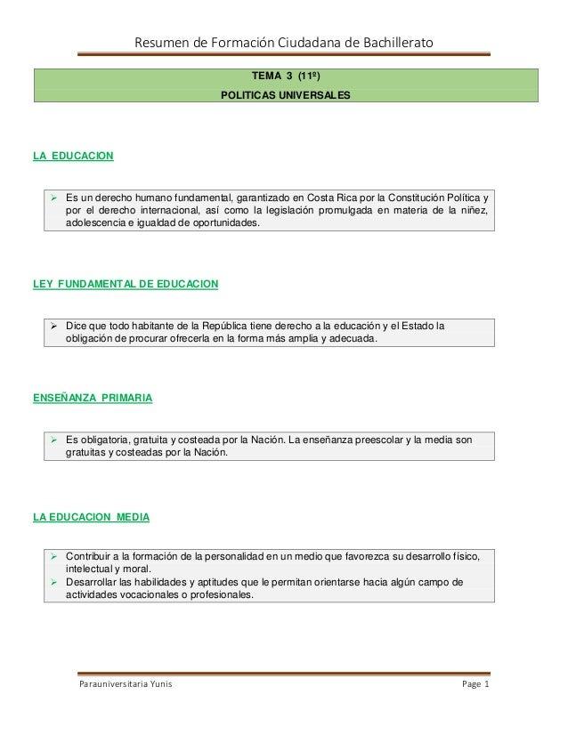 Resumen de Formación Ciudadana de Bachillerato TEMA 3 (11º) POLITICAS UNIVERSALES  LA EDUCACION   Es un derecho humano fu...