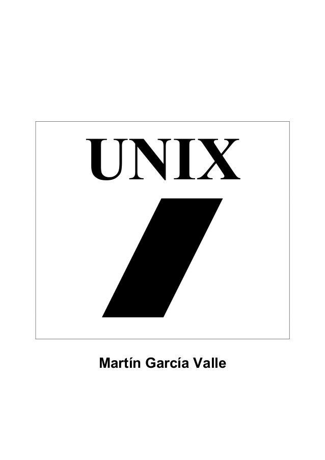 UNIX  Martín García Valle