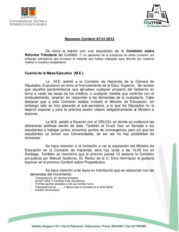 Resumen Confech 07-01-2012           Se inicia la sesión con una exposición de la Comisión sobreReforma Tributaria del Con...