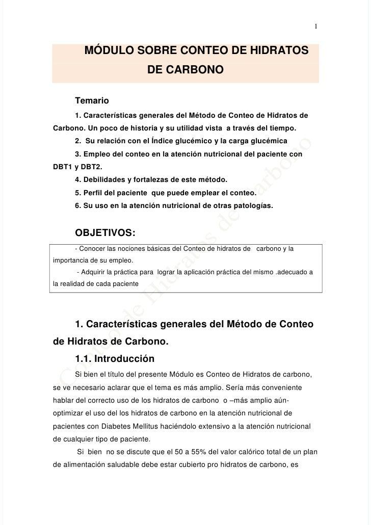 1             MÓDULO SOBRE CONTEO DE HIDRATOS                                DE CARBONO         Temario        1. Caracter...