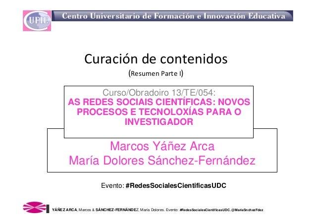 Curacióndecontenidos                                       (ResumenParteI)             Curso/Obradoiro 13/TE/054:     ...
