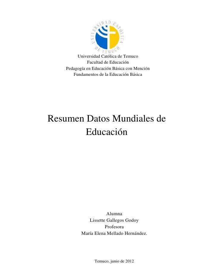 Universidad Católica de Temuco              Facultad de Educación    Pedagogía en Educación Básica con Mención       Funda...