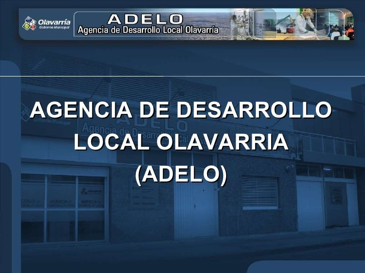 AGENCIA DE DESARROLLO LOCAL OLAVARRIA (ADELO)