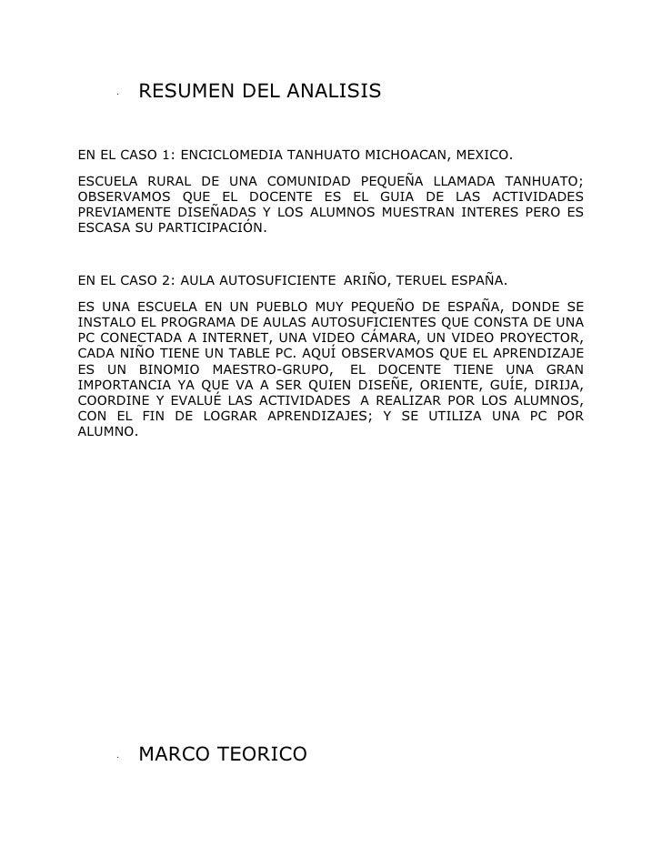 RESUMEN DEL ANALISIS     ·     EN EL CASO 1: ENCICLOMEDIA TANHUATO MICHOACAN, MEXICO.  ESCUELA RURAL DE UNA COMUNIDAD PEQU...