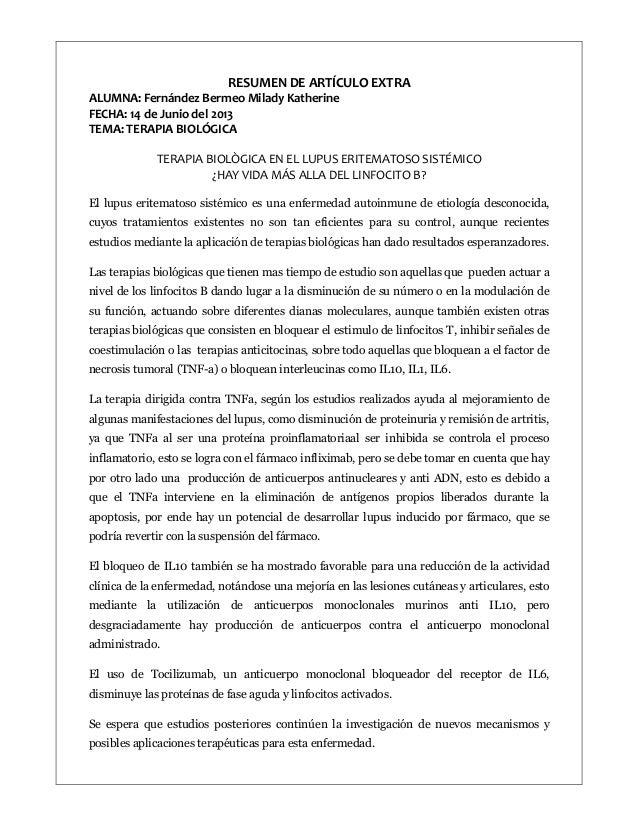 RESUMEN DE ARTÍCULO EXTRA ALUMNA: Fernández Bermeo Milady Katherine FECHA: 14 de Junio del 2013 TEMA: TERAPIA BIOLÓGICA TE...