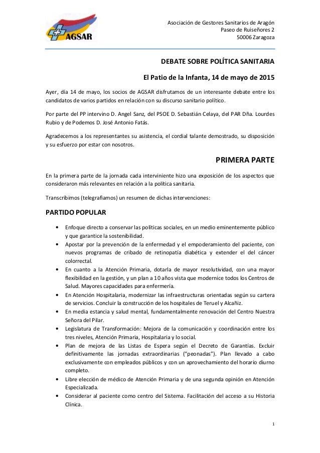 Asociación de Gestores Sanitarios de Aragón Paseo de Ruiseñores 2 50006 Zaragoza 1 DEBATE SOBRE POLÍTICA SANITARIA El Pati...