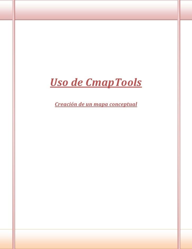Uso de CmapToolsCreación de un mapa conceptual