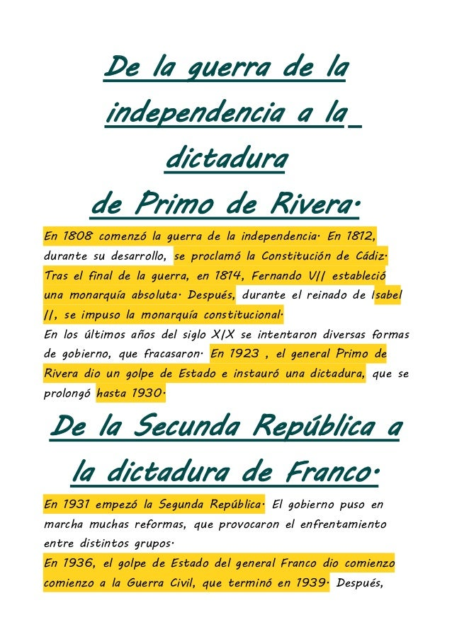 De la guerra de laindependencia a ladictadurade Primo de Rivera.En 1808 comenzó la guerra de la independencia. En 1812,dur...