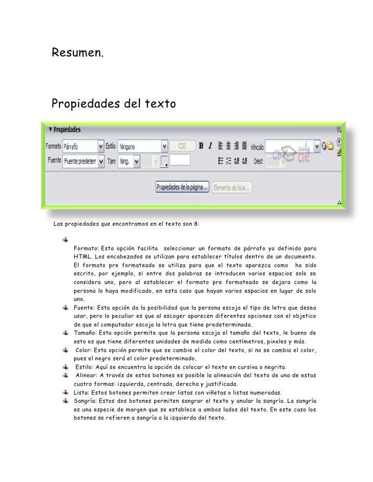 Resumen.<br />Propiedades del texto<br />-16717384469 <br /><br />Las propiedades que encontramos en el texto son 8:<br /...