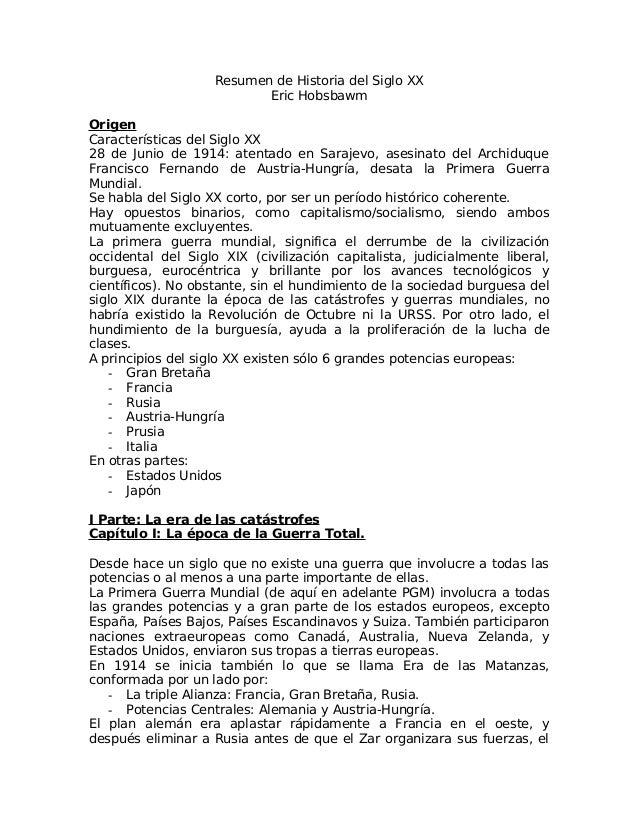 Resumen de Historia del Siglo XXEric HobsbawmOrigenCaracterísticas del Siglo XX28 de Junio de 1914: atentado en Sarajevo, ...