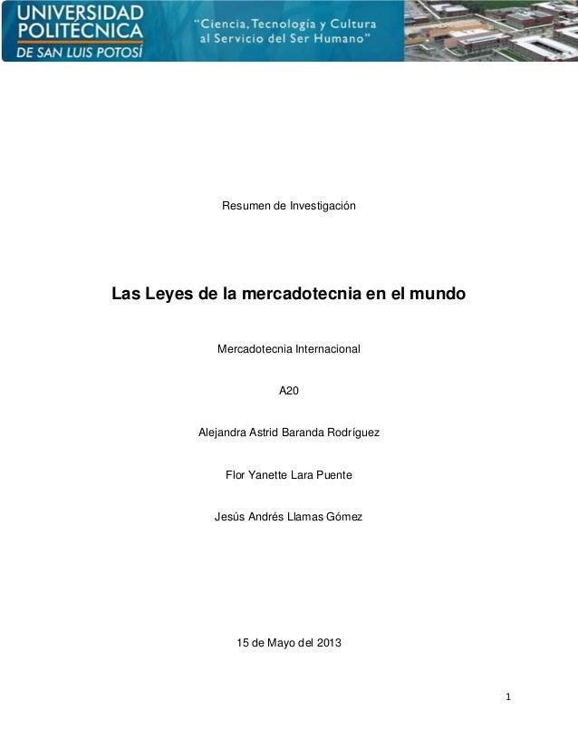 1Resumen de InvestigaciónLas Leyes de la mercadotecnia en el mundoMercadotecnia InternacionalA20Alejandra Astrid Baranda R...