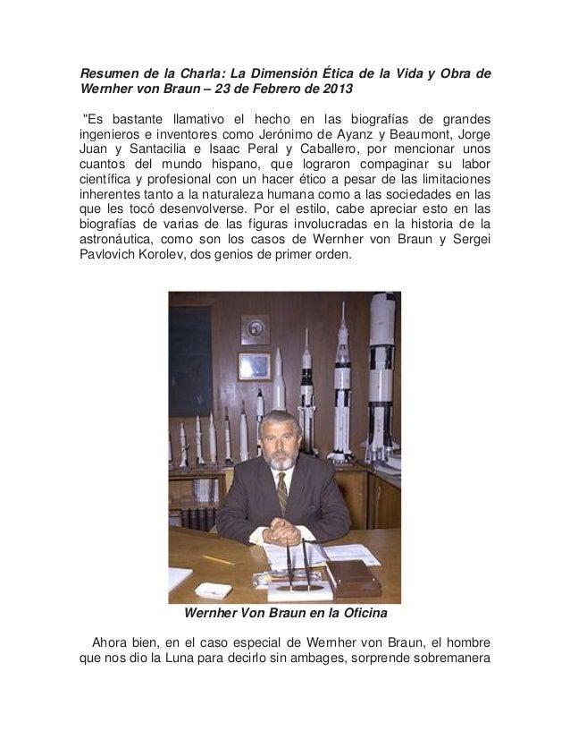 """Resumen de la Charla: La Dimensión Ética de la Vida y Obra deWernher von Braun – 23 de Febrero de 2013 """"Es bastante llamat..."""
