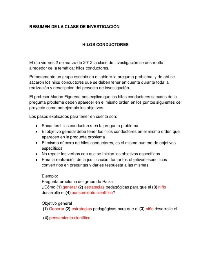 RESUMEN DE LA CLASE DE INVESTIGACIÓN                            HILOS CONDUCTORESEl día viernes 2 de marzo de 2012 la clas...