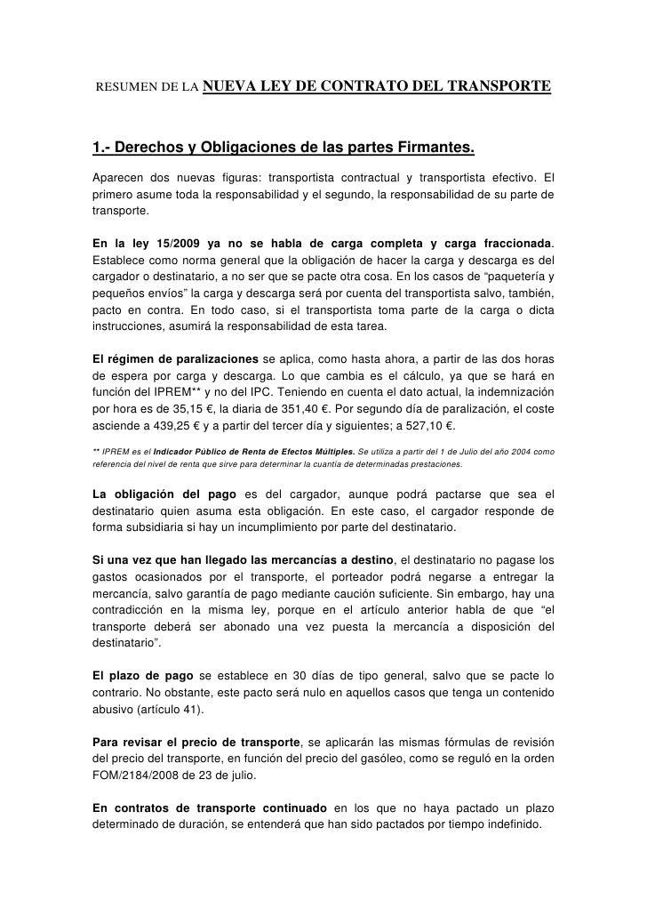 RESUMEN DE LA NUEVA LEY DE CONTRATO DEL TRANSPORTE    1.- Derechos y Obligaciones de las partes Firmantes. Aparecen dos nu...