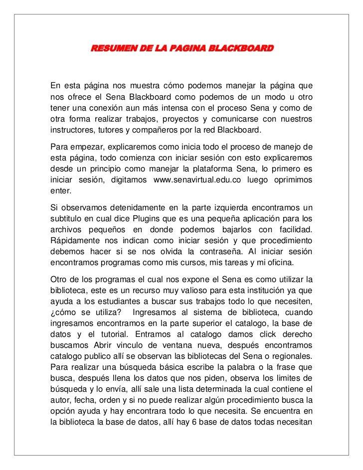 RESUMEN DE LA PAGINA BLACKBOARD<br />En esta página nos muestra cómo podemos manejar la página que nos ofrece el Sena Blac...