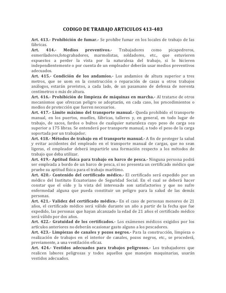 CODIGO DE TRABAJO ARTICULOS 413-483Art. 413.- Prohibición de fumar.- Se prohíbe fumar en los locales de trabajo de lasfábr...