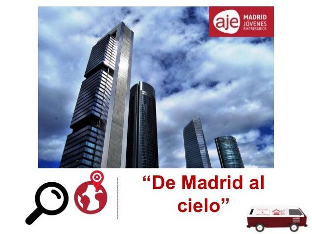 """-----------------------------     cielo""""  """"De Madrid al"""