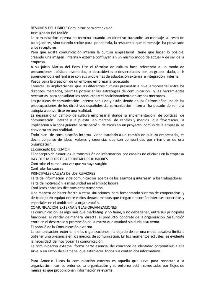 """RESUMEN DEL LIBRO """" Comunicar para crear valorJosé Ignacio Bel MallénLa comunicación interna no termina cuando un directiv..."""