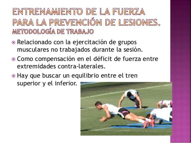  Sassi 2006, recuerdan que hay que entrenar los músculos equilibradores y accesorios.  Nuevas tecnologías como la polea ...