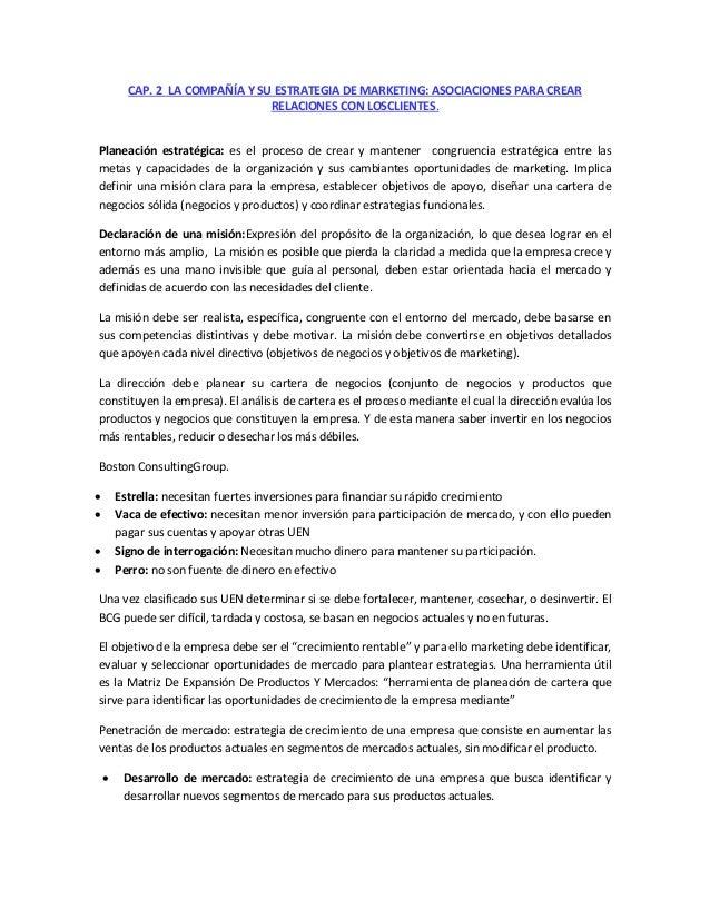 CAP. 2 LA COMPAÑÍA Y SU ESTRATEGIA DE MARKETING: ASOCIACIONES PARA CREAR RELACIONES CON LOSCLIENTES. Planeación estratégic...