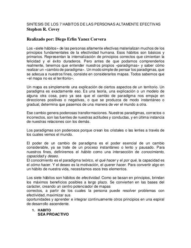 SINTESIS DE LOS 7 HABITOS DE LAS PERSONAS ALTAMENTE EFECTIVAS Stephen R. Covey Realizado por: Diego Erlin Yanez Corvera Lo...
