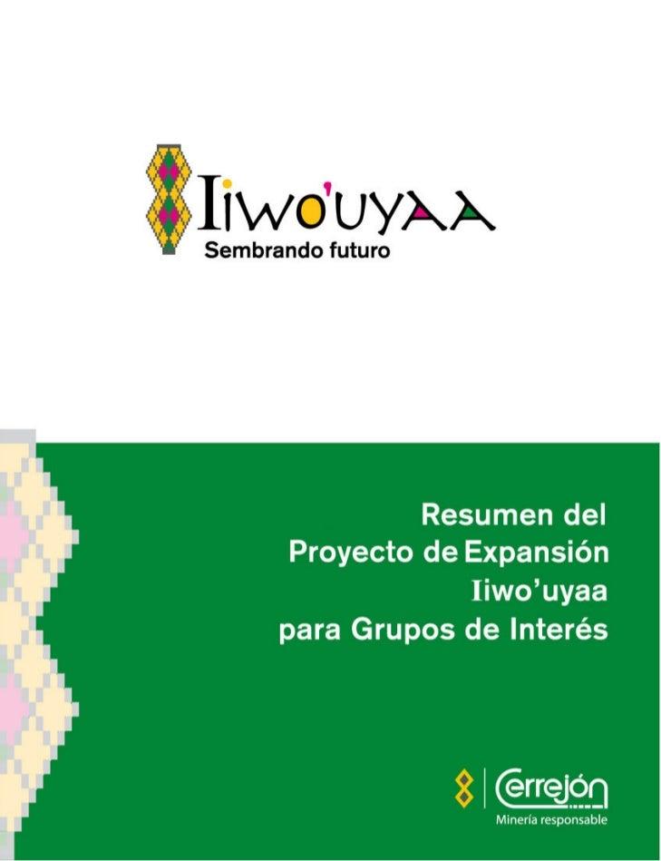 Resumen delProyecto de Expansión      Iiwo'uyaa  para Grupos de Interés