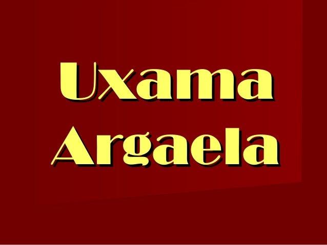 UxamaUxama ArgaelaArgaela