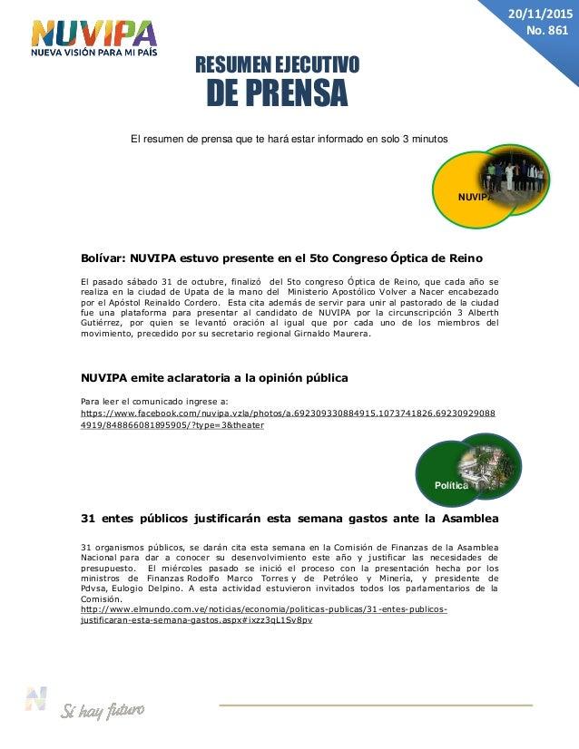 DE PRENSA RESUMEN EJECUTIVO 20/11/2015 No. 861 El resumen de prensa que te hará estar informado en solo 3 minutos Bolívar:...