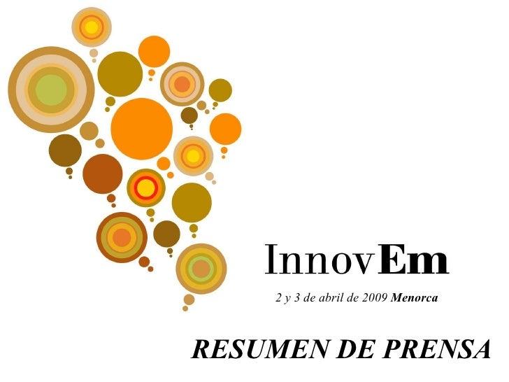 2 y 3 de abril de 2009  Menorca RESUMEN DE PRENSA
