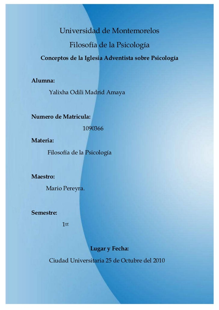 -888557-761771Universidad de Montemorelos<br />Filosofía de la Psicología <br />Conceptos de la Iglesia Adventista sobre P...