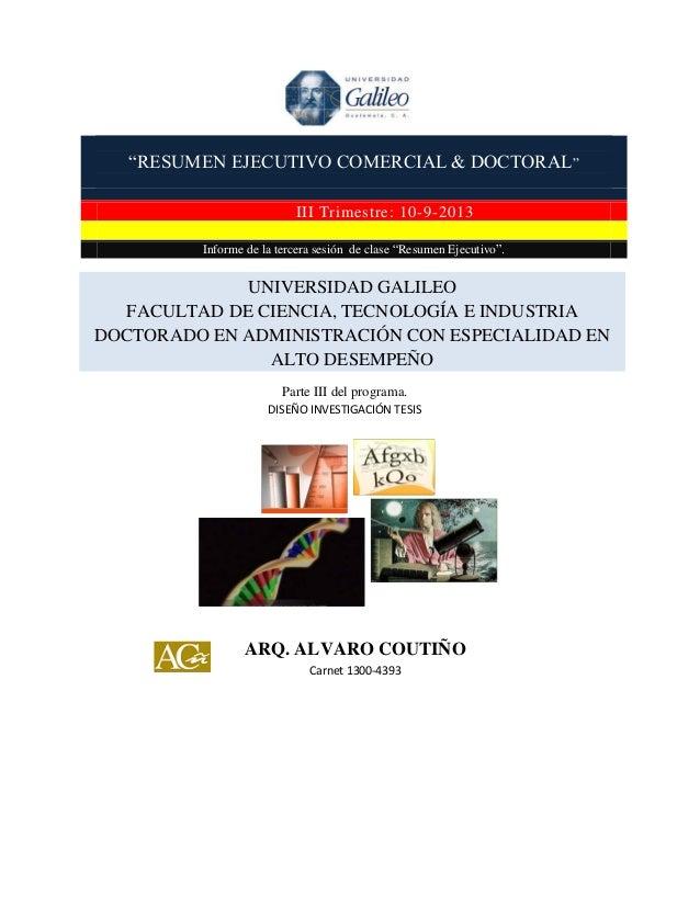 """""""RESUMEN EJECUTIVO COMERCIAL & DOCTORAL"""" III Trimestre: 10-9-2013 Informe de la tercera sesión de clase """"Resumen Ejecutivo..."""