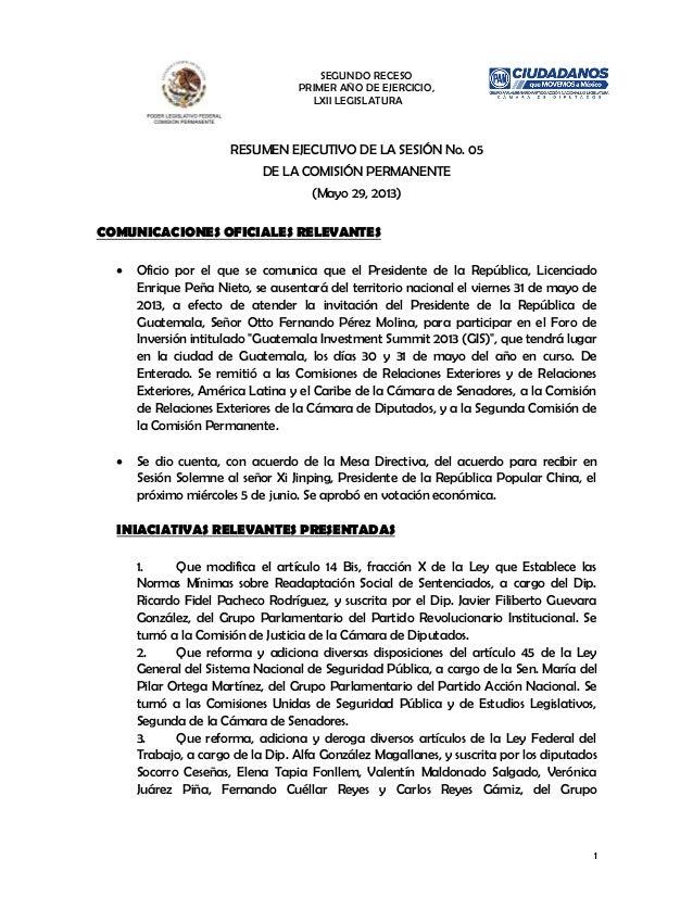 SEGUNDO RECESOPRIMER AÑO DE EJERCICIO,LXII LEGISLATURA1RESUMEN EJECUTIVO DE LA SESIÓN No. 05DE LA COMISIÓN PERMANENTE(Mayo...