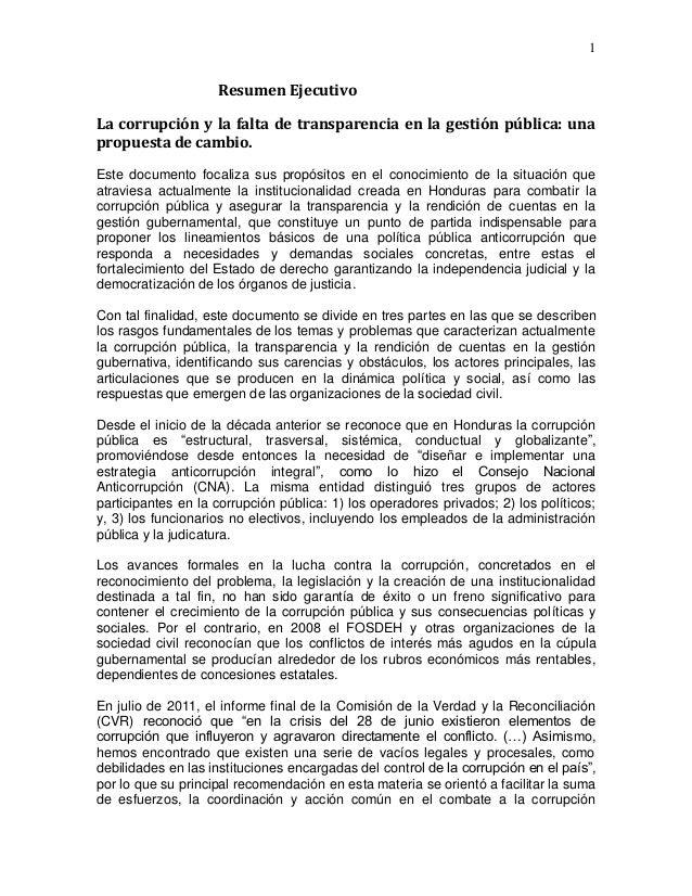 1  Resumen Ejecutivo La corrupción y la falta de transparencia en la gestión pública: una propuesta de cambio. Este docume...