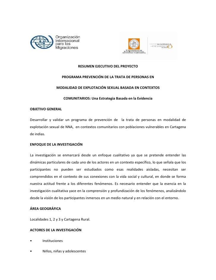 RESUMEN EJECUTIVO DEL PROYECTO                    PROGRAMA PREVENCIÓN DE LA TRATA DE PERSONAS EN                 MODALIDAD...