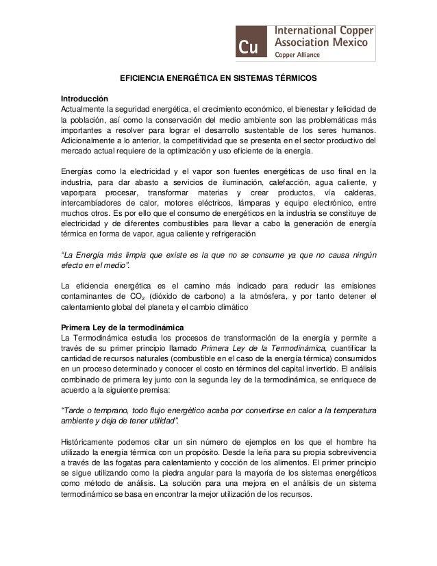 EFICIENCIA ENERGÉTICA EN SISTEMAS TÉRMICOS Introducción Actualmente la seguridad energética, el crecimiento económico, el ...