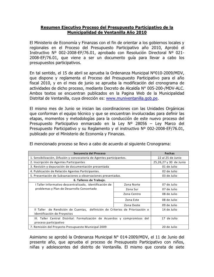 Resumen Ejecutivo Proceso del Presupuesto Participativo de la                   Municipalidad de Ventanilla Año 2010  El M...