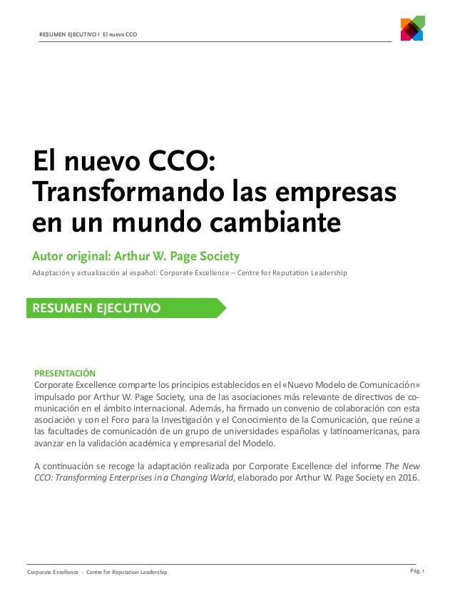 RESUMEN EJECUTIVO I El nuevo CCO Pág. 1Corporate Excellence – Centre for Reputation Leadership El nuevo CCO: Transformando...