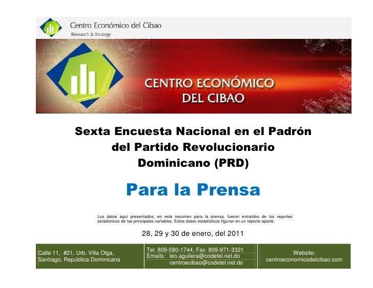 Sexta Encuesta Nacional en el Padrón                  del Partido Revolucionario                      Dominicano (PRD)    ...