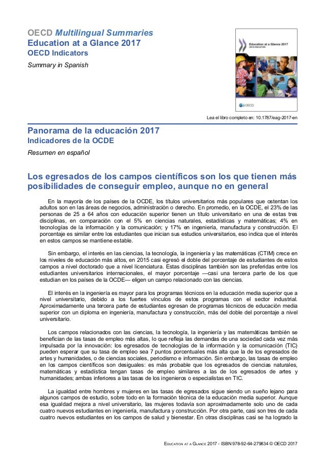 OECD Multilingual Summaries Education at a Glance 2017 OECD Indicators Summary in Spanish Lea el libro completo en: 10.178...